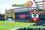 Link sopcast ManCity vs Southampton (21h00-24/05)