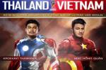 Thái Lan vs Việt Nam (19h00 24/5): Cuộc chiến không khoan nhượng