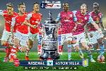 Arsenal vs Aston Villa (23h30 30/5 - chung kết cúp FA): Ngôi vương lịch sử cho Pháo thủ?