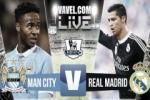 Man City 1-4 Real Madrid (Kết thúc): Chiến thắng đầu tay tưng bừng của HLV Benitez