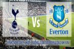 Tottenham 0-0 Everton (Kết thúc): Trận hòa sôi nổi
