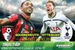TRỰC TIẾP Bournemouth vs Tottenham 18h30 ngày 22/10: Cập nhật đội hình thi đấu