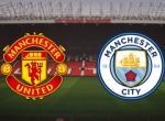 TRỰC TIẾP MU 0-0 Man City (H1): Đội 1 Quỷ đỏ có ăn nổi đội 2 Man xanh?