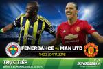 Fenerbahce 2-1 MU (KT): The tham qua, Quy do oi!