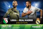 Legia 3-3 Real Madrid (KT): Qua that vong voi nha DKVD