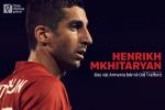Mkhitaryan: Bau vat Armenia ben le Old Trafford