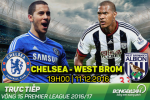 Chelsea 1-0 West Brom (KT): Tang may thu 9