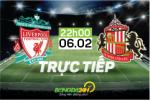 TRỰC TIẾP Liverpool 0-0 Sunderland (Hiệp 1): Phải thắng!