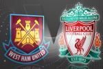 TRỰC TIẾP West Ham vs Liverpool trận đấu vòng 4 FA Cup 2015/2016 02h45 ngày 10/2