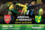 TRỰC TIẾP Arsenal 0-0 Norwich (Hiệp 1): Pháo có bắn hạ nổi chim hoàng yến