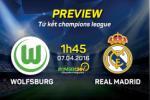 Wolfsburg vs Real Madrid (1h45 ngay 7/4): Vi ban dap Sieu kinh dien…