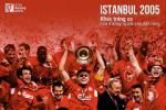 Istanbul 2005: Khuc trang ca cua nhung nguoi con dat cang