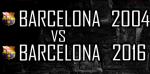 So sánh đội hình Barca 2004 vs 2016: Bên nào xuất sắc hơn?