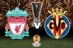 Liverpool 3-0 (3-1) Villarreal: The Kop oai hùng vào chung kết Europa League