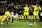 Villarreal: Tàu ngầm nổi lên trong những ngày vàng nắng