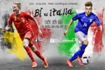 Bỉ - Italia: Cuộc đối đầu của những gam màu đối lập