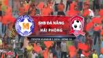 Video clip bàn thắng: SHB Đà Nẵng 2-0 Hải Phòng (Vòng 13 V-League 2016)