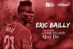 Eric Bailly: La co dau cho cuoc tai sinh cua Quy do