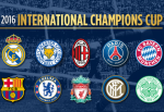Lich thi dau - Ket qua giai International Champions Cup 2016 (ICC 2016)