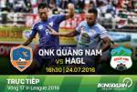 Quảng Nam 2-0 HAGL (KT): Thất bại toàn diện