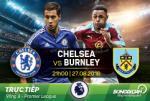 Chelsea 3-0 Burnley (KT): Bua tiec tung bung tren Stamford Bridge