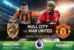 TRỰC TIẾP Hull City vs M.U 23h30 ngày 27/8 (NHA 2016/17)