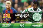 Barca 7-0 Celtic (KT): MSN thang hoa, Blaugrana nghien nat nha vo dich Scotland