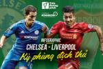Infographic: Chelsea - Liverpool: Ky phung dich thu