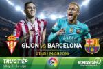 Gijon 0-5 Barca (KT): Khong Messi, van co ban tay nho