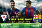Eibar 0-4 Barca (KT): MSN dong loat no sung, nha DKVD thang de tai xu Basque
