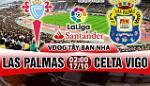 Nhan dinh Las Palmas vs Celta Vigo 02h00 ngay 17/10 (La Liga 2017/18)