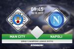 Man City 2-1 Napoli (KT): Duy tri mach thang hoa, Man xanh tien sat vong 1/8