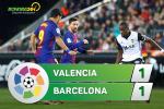 Tong hop: Valencia 1-1 Barca (Vong 13 La Liga 2017/18)