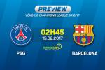 PSG vs Barca (2h45 ngay 15/2): Ngay thay tro Enrique lay cong bu thu