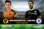TRUC TIEP Wolves 0-0 Chelsea (H1): The Blues cat nhieu tru cot