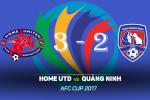 Tong hop: Home 3-2 Quang Ninh (AFC Cup 2017)