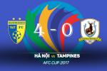 Tong hop: Ha Noi 4-0 Tampines (AFC Cup 2017)