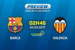 Giai ma tran dau Barca vs Valencia 02h45 ngay 20/3 (La Liga 2016/17)