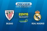 Giai ma tran dau Bilbao vs Real Madrid 22h15 ngay 18/3 (La Liga 2016/17)