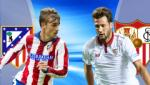Nhan dinh Atletico Madrid vs Sevilla 22h15 ngay 19/3 (La Liga 2016/17)