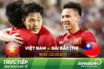 TRUC TIEP Viet Nam vs Dai Loan 18h00 ngay 22/3 (Giao huu quoc te)