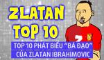 Cac phat ngon ngong cuong dam chat tien dao Ibrahimovic