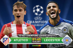 Atletico Madrid 1-0 Leicester (KT): That bai cay dang boi trong tai