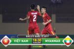 U19 Viet Nam 2-1 U19 Myanmar (KT): Van Nam lap cong chuoc toi giup U19 Viet Nam thang kich tinh