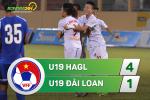 Tong hop: U19 HAGL 4-1 U19 Dai Loan (Giai U19 quoc te 2017)