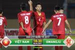 TRUC TIEP U19 Viet Nam vs U19 Gwangju 18h30 ngay 20/4 (Giai U19 quoc te 2017)