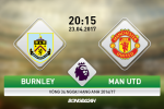 Burnley vs MU (20h15 ngay 23/4): Khoi dau cho su sup do?