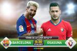 TRỰC TIẾP Barca vs Osasuna 00h30 ngày 27/4 (La Liga 2016/17)