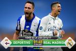 TRỰC TIẾP Deportivo vs Real Madrid 02h30 ngày 27/4 (La Liga 2016/17)