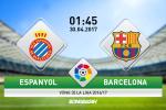 Espanyol vs Barcelona (1h45 ngày 30/4): Hãy tập trung vào bóng đá